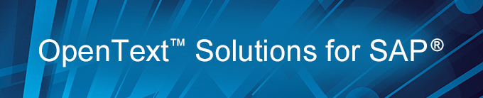 OpenText™ Solutions for SAP®